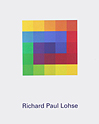 Richard Paul Lohse Colour becomes Form